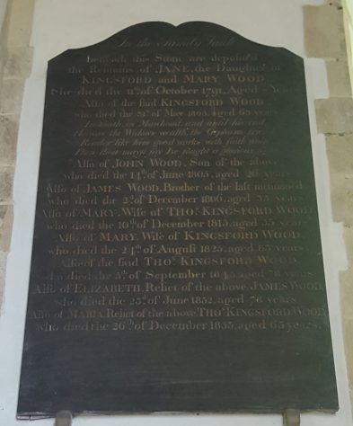 Memorial to WOOD, Jane 1791; WOOD, Kingsford 1805; WOOD, John 1805; WOOD, James 1806; WOOD, Mary 1815; WOOD, Mary 1825; WOOD, Thomas Kingsford 1825; WOOD, Elizabeth 1852; WOOD, Maria 1853