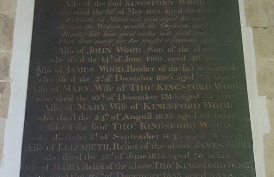 Memorial to WOOD Jane 1791; WOOD Kingsford 1805; WOOD John 1805; WOOD James 1806; WOOD Mary 1815; WOOD Mary 1825; WOOD Thomas Kingsford 1825; WOOD Elizabeth 1852; WOOD Maria 1853