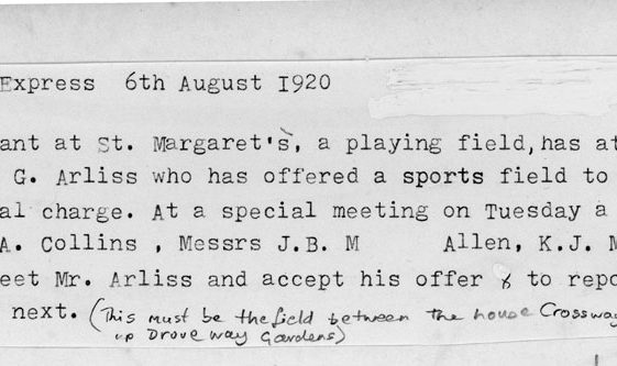 Offer of a sports field to St Margaret's village by George Arliss. 1920