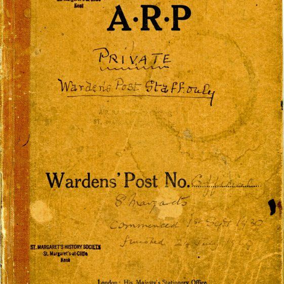 St Margaret's ARP (Air Raid Precautions) Log. Volume 1. 1 September 1939 - 24 July 1940. Pages 1-10