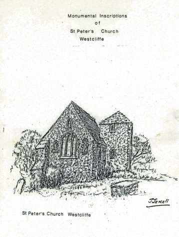 Monumental Inscriptions of St Peter's Church, Westcliffe, compiled by Reg and Mary Smith. 1982