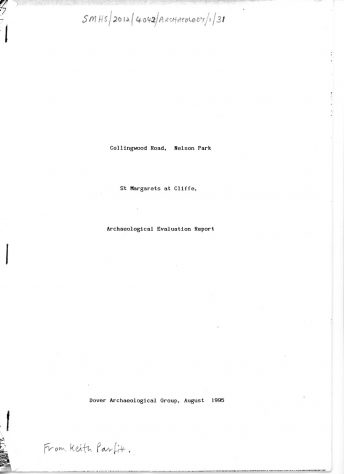Archaeological Evaluation Report of Collingwood Road, Nelson Park by Dover Archaeological Group, August 1995