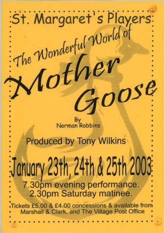 Flyer advertising St Margaret's Players pantomime 'Mother Goose'. 2003