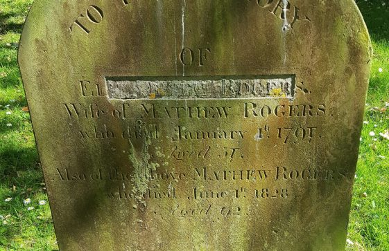 Gravestone of ROGERS Elizabeth 1791; ROGERS Matthew 1828