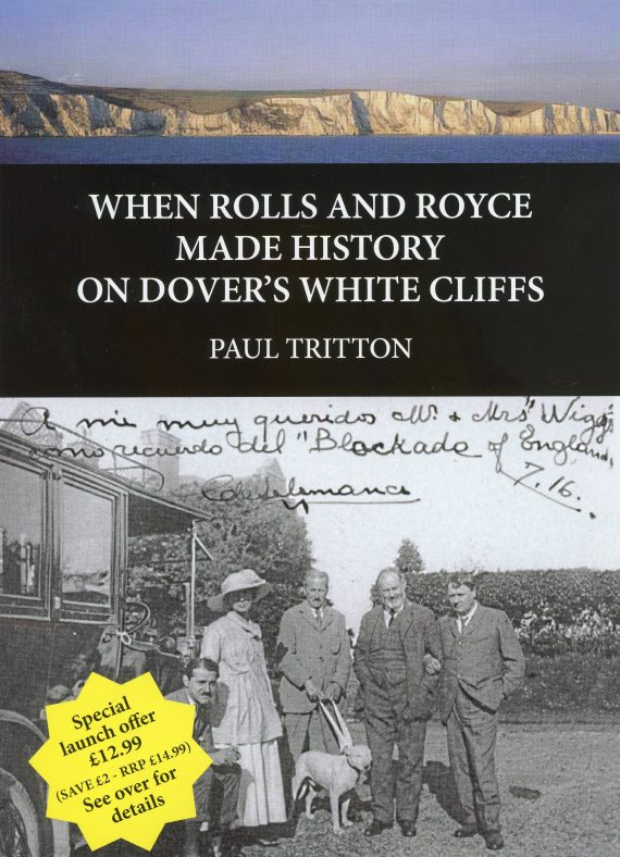 'When Rolls and Royce Made History on Dover's White Cliffs' by Paul Tritton