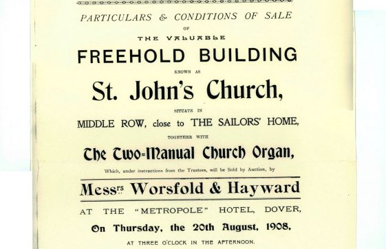 Auctioneer's Notice of Sale of St John's Church, Dover including the Two-manual church organ bought for St Margaret's.  20 August 1908
