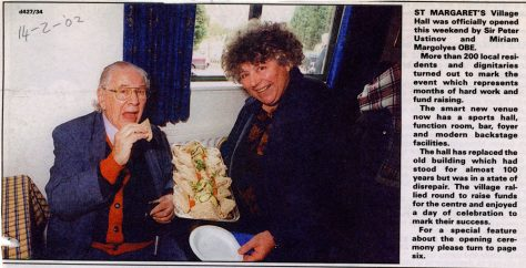 Official Opening of St Margaret's Hall with Peter Ustinov and Miriam Magolyes. 2002