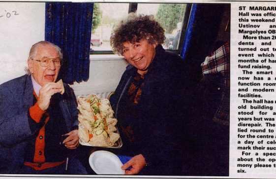 Official Opening of St Margaret's Hall with Peter Ustinov and Miriam Margolyes. 2002