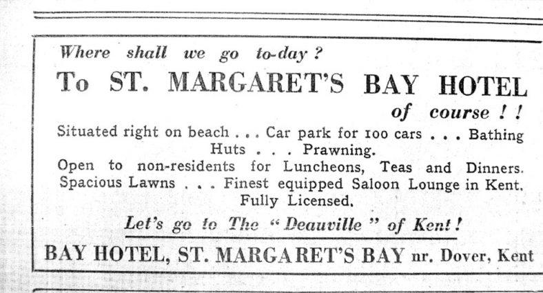 Advertisement for St Margaret's Bay Hotel, St Margaret's Bay. 1936