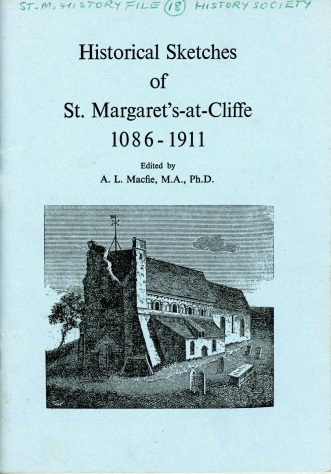 Historical Sketches of St. Margaret's-at-Cliffe 1086-1911. Published June 1977. First 10 pages