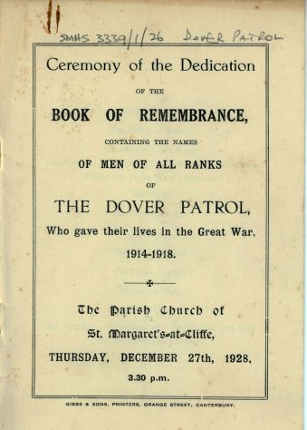 Order of Service for the Ceremony of the Dedication of the Book of Remembrance for those of the Dover Patrol who gave their lives in the Great War