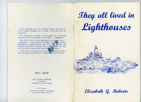 'They all lived in Lighthouses' by Elizabeth G Roberts. The Knott family. 1984