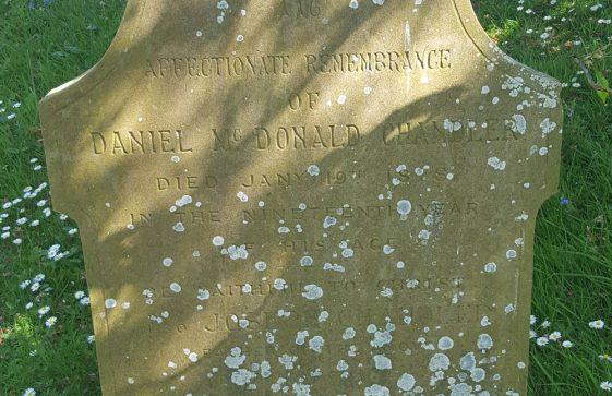 Gravestone of CHANDLER Daniel McDonald 1878; CHANDLER Joseph 1894; CHANDLER Ann Duncan 1907