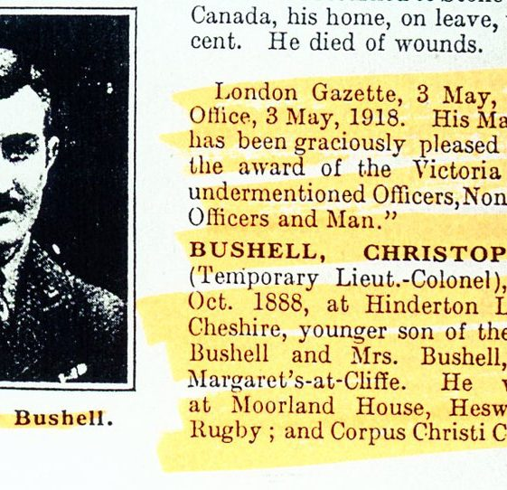 Notes on Lt Col C Bushell VC 1888-1918