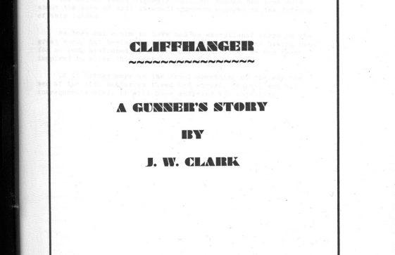 'Cliffhanger - A Gunner's Story' by L W Clark.