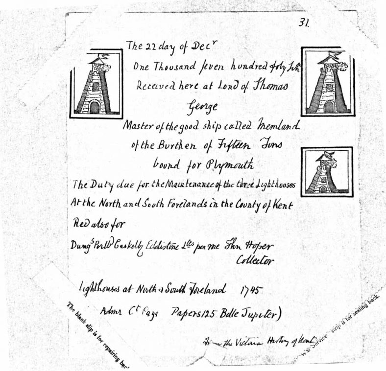 Receipt for duty paid by a ship for maintenance of the North and South Foreland Lighthouses. 1745
