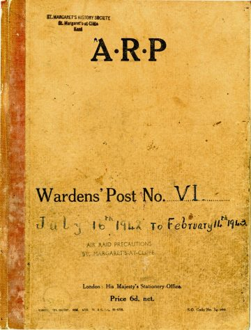 St Margaret's ARP (Air Raid Precautions) Log. Volume 6. 17 July 1942 - 16 February 1943. Pages 1-9