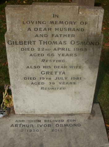 Gravestone of OSMOND Gilbert Thomas 1965; OSMOND Gretta 1981; OSMOND Arthur Ivor 2011